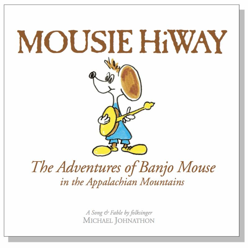 FREE COPIES of the 32 page Mousie HiWay Childrens Bluegrass book at all shows marked with MHB